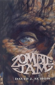 Zombie Jam ebook by David J. Schow