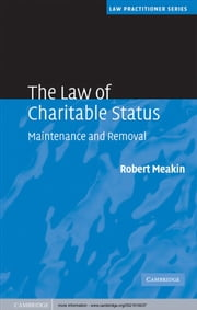 The Law of Charitable Status - Maintenance and Removal ebook by Robert Meakin