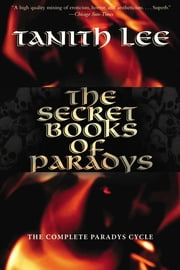 The Secret Book of Paradys ebook by Tanith Lee