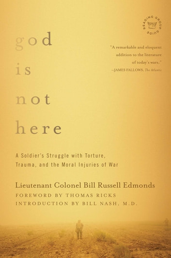 God is Not Here ebook by Lieutenant Colonel Bill Russell Edmonds