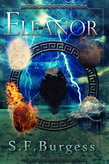 Eleanor (The Books of the Five Book 1) ebook by S F Burgess