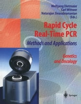 Rapid Cycle Real-Time PCR — Methods and Applications - Genetics and Oncology ebook by