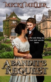 A Bandit's Request ebook by Micki Miller