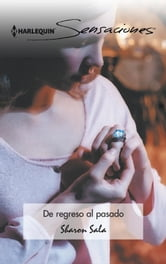 De regreso al pasado ebook by Sharon Sala
