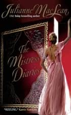 The Mistress Diaries ebook by Julianne MacLean