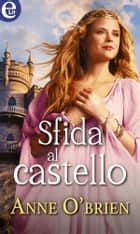 Sfida al castello (eLit) ebook by Anne O'Brien
