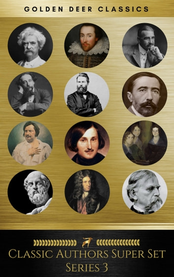 Classic Authors Super Set Series 3 (Golden Deer Classics) ebook by Oscar Wilde,H. G. Wells,Mary Shelley,Edgar Allan Poe,H. P. Lovecraft,Victor Hugo,Robert Louis Stevenson,Rudyard Kipling,Thomas Hardy,Elizabeth Cleghorn Gaskell,Robert Ervin Howard,Charles Dickens,Jane Austen,Joseph Conrad,William Shakespeare,Herman Melville