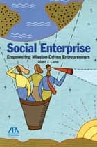 Social Enterprise ebook by Marc J. Lane