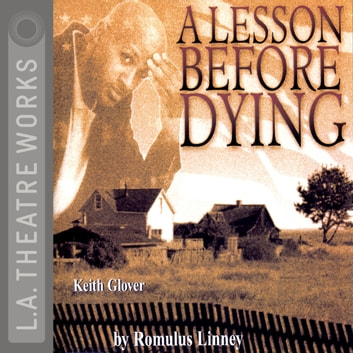 A Lesson Before Dying audiobook by Ernest J. Gaines,Romulus Linney