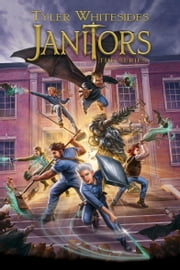 Janitors, Books 1-5 ebook by Tyler Whitesides