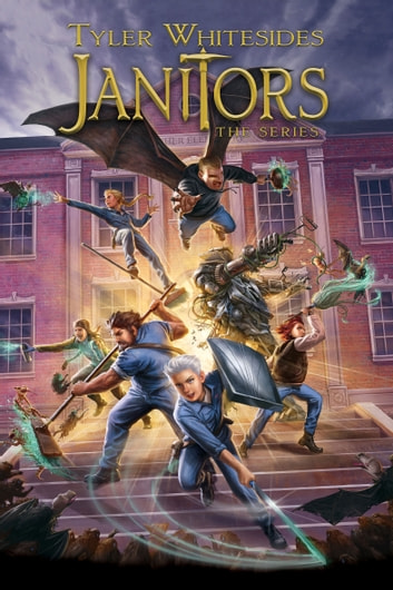 Janitors Books 1 5 Ebook By Tyler Whitesides 9781629735306