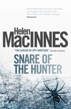 Snare of the Hunter ebook by