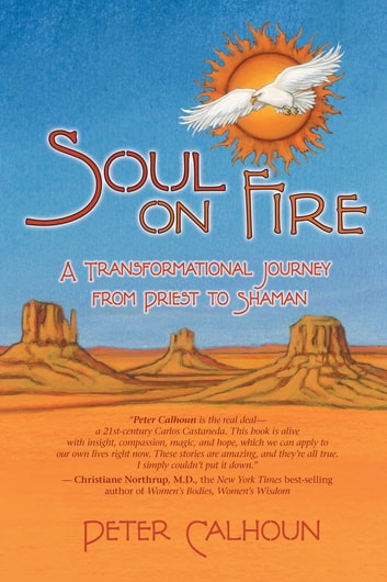Soul on Fire ebook by Peter Calhoun