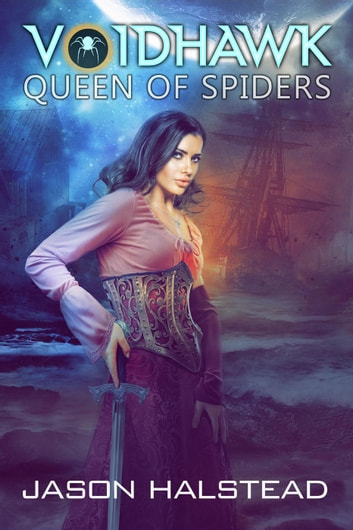 Voidhawk - Queen of Spiders - Voidhawk, #9 ebook by Jason Halstead