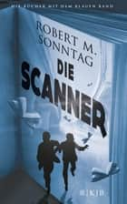 Die Scanner ebook by Robert M. Sonntag