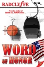 Word Of Honor ebook by Radclyffe
