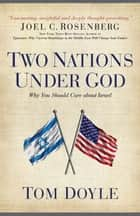 Two Nations Under God ebook by Tom Doyle
