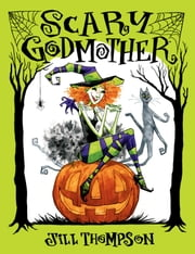 Scary Godmother ebook by Jill Thompson