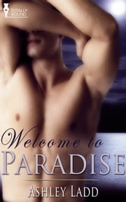 Welcome to Paradise ebook by Ashley Ladd