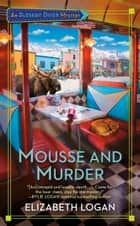 Mousse and Murder ebook by Elizabeth Logan