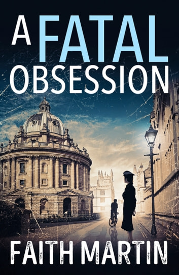 A Fatal Obsession ebook by Faith Martin