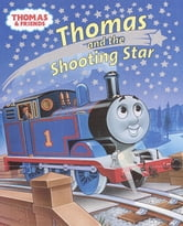 Thomas and the Shooting Star (Thomas and Friends) ebook by Rev. W. Awdry