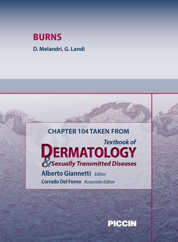 Chapter 104 Taken from Textbook of Dermatology & Sexually Trasmitted Diseases - BURNS ebook by A.Giannetti,D. Melandri,G. Landi