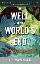 The Well at the World's End ebook by A. J. Mackinnon