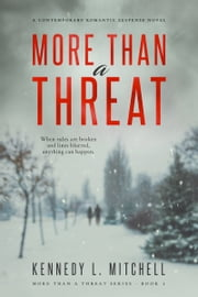 More Than a Threat ebook by Kennedy L. Mitchell