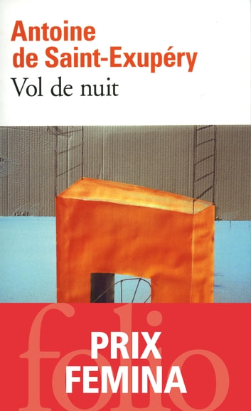 Vol de nuit ebook by Antoine de Saint-Exupéry,André Gide
