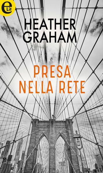 Presa nella rete (eLit) ebook by Heather Graham