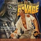 Doc Savage - The Ice Genius audiobook by