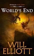 World's End ebook by Will Elliott