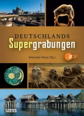 Deutschlands Supergrabungen ebook by