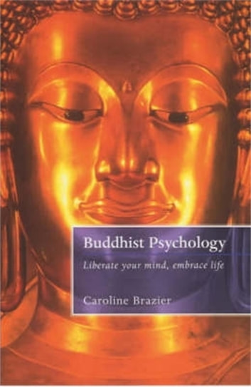 Buddhist Psychology eBook by Caroline Brazier
