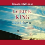 Lockdown - A Novel of Suspense audiobook by Laurie R. King