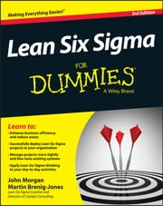 Lean Six Sigma For Dummies ebook by John Morgan, Martin Brenig-Jones