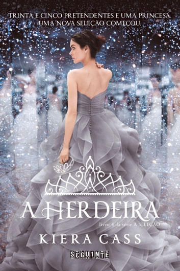 A herdeira ebook by Kiera Cass