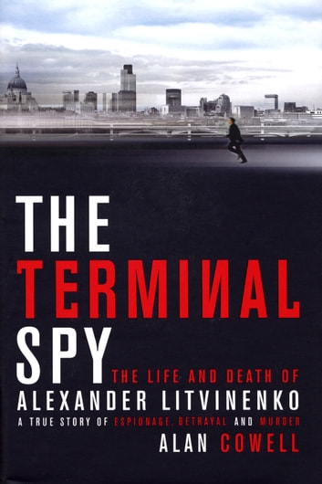 The Terminal Spy ebook by Alan Cowell