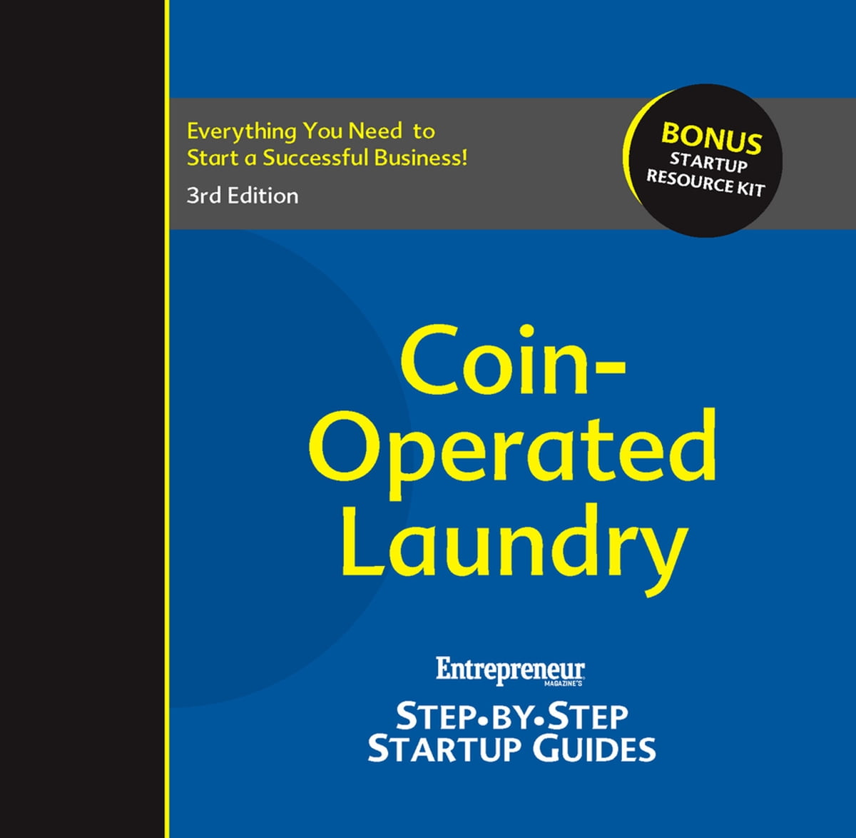 Coin-Operated Laundry: Entrepreneur's Step-by-Step Startup Guide ebook by  Entrepreneur magazine - Rakuten Kobo