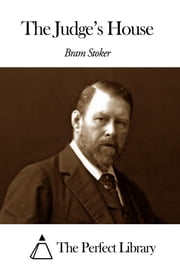 The Judge's House ebook by Bram Stoker
