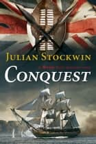 Conquest ebook by Julian Stockwin