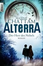 Alterra - Der Herr des Nebels - Roman ebook by Maxime Chattam