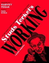 Studs Terkel's Working - A Graphic Adaptation ebook by Harvey Pekar