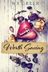 Worth Saving ebook by W.S. Greer
