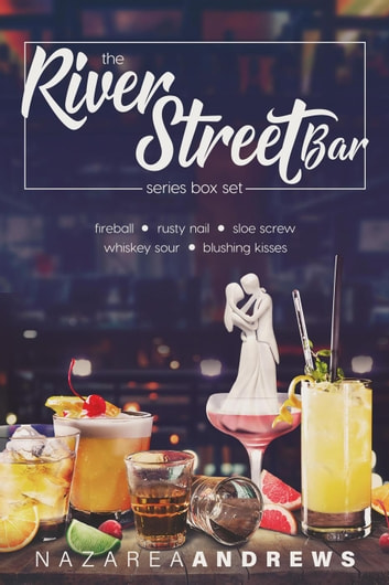 River Street Bar - River Street Bar, #6 ebook by Nazarea Andrews