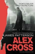 Alex Cross - Also published as CROSS ebook by James Patterson
