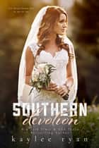 Southern Devotion ebook by Kaylee Ryan