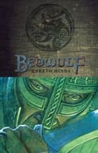 Beowulf ebook by Gareth Hinds