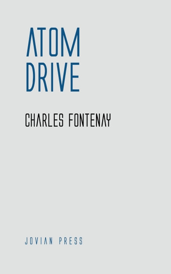 Atom Drive ebook by Charles Fontenay